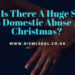Huge Surge In Domestic Abuse At Christmas